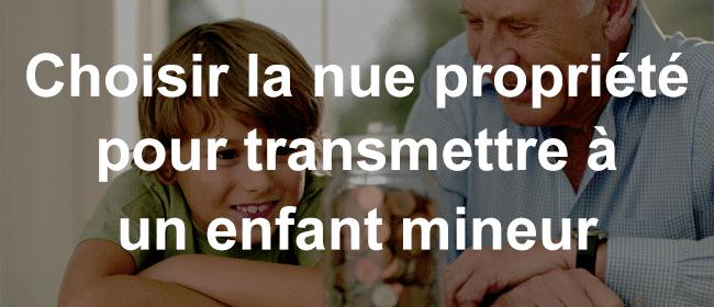 blog-enfant-mineur-nue-propriete